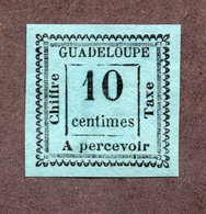 Guadeloupe Taxe N°7 N* TB Cote 100 Euros !!!RARE - Segnatasse