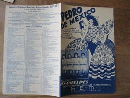 PEDRO DE MEXICO  CREATION LES ONDELINES PAROLES DE LOUIS REY & MAURICE VANDAIR MUSIQUE DE H.LOBO & M.DE OLIVEIRO - Scores & Partitions