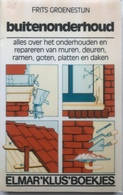 (51) Buitenonderhoud - Frits Groenestijn - Elmar' Klus'boekjes - 160p. - H20x13cm - Vita Quotidiana