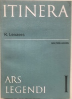 (52) Itinera - Ars Legendi  - R. Lenaers - Wolters Leuven - 264p. - 1987 - H22x15cm - Books, Magazines, Comics