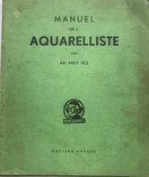 (47) Manuel De L'Aquarelliste - Ad. Midy Fils - Maeyens Anvers - H19x16,5cm - Art