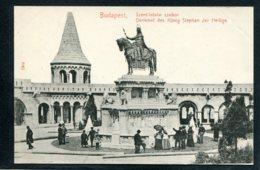 HONGRIE - BUDAPEST - Szent Istvan Szobor - Denkmal Des König Stephan Der Heilige - Hongrie
