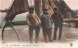 LE TREPORT -  Pêcheurs - En Attendant La Bistouille - Le Treport
