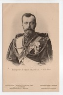 - CPA FAMILLES ROYALES - L'Empereur De Russie Nicolas II - Photo Neurdein N° 3 - - Case Reali