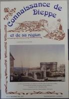 Connaissance Dieppe 13 1985  éditions Bertout  Pont Pollet  Fête Des Bergers Moulin De La Mer Veules Les Roses.... - Normandie