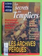 Les Grands Mystères De L'histoire - N° 3 - Les Secrets Des Templiers - Octobre 2002 - History