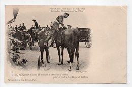 - CPA FÊTES FRANCO-RUSSES DE 1901 - Grandes Manoeuvres De L'Est - Nicolas II - Editions Neurdein N° 44 - - Histoire