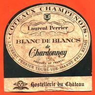 étiquette De Coteaux Champenois Hostellerie Du Chateau Chardonnay Laurent Perrier à Tours Sur Marne - 154 Cl - Champagne