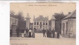 10 TROYES / ANCIEN COLLEGE ST BERNARD / NOUVELLE CASERNE - Troyes