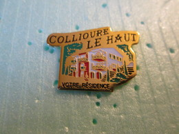 PIN'S     COLLIOURE  LE HAUT - Städte