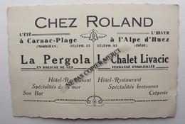 Hotel Restaurant Chez Roland La Pergola Carnac Plage Morbihan Le Chalet Livacic L'Alpe D'Huez Isere - Advertising