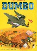 Bd .n° 22457 . Walt Disney . Dumbo . Direction Du Cirque . Hachette . - Livres, BD, Revues
