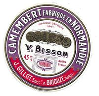 ETIQUETTE De FROMAGE..CAMEMBERT Fabriqué En NORMANDIE.Y. Bisson..J. GILLOT à BRIOUZE ( Orne 61). - Cheese