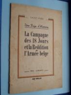 La Campagne Des 18 Jours Et La Reddition De L'Armée Belge ( SAINT-YVES ) 40e Mille ( 32 Pag. ) Imp. Van Muysewinkel ! - Nederlands