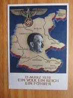 3.Reich Propaganda Ganzsache 13.März 1938 Ein Volk Ein Reich Ein Führer SST Wien - Deutschland