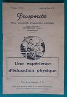 Brochure Prospérité Des Éditions Michelin - Une Expérience D'éducation Physique - Année 1932 - Sport