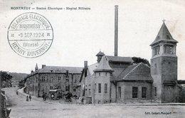 (138) CPA  Montmedy Station Electrique  Hopital Militaire     (Bon Etat) - Montmedy