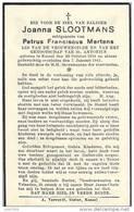 KESSEL ..-- Mw Joanna SLOOTMANS , Echtgenoote Van Petrus MERTENS , 1858 - 1941 . . - Nijlen