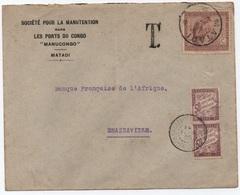 Rare Lettre Non Affranchie De MATADI CONGO BELGE TAXE BANDEROLE Paire 50c Cachet  BRAZZAVILLE-PLAINE MOYEN-CONGO 1925 - Strafportzegels