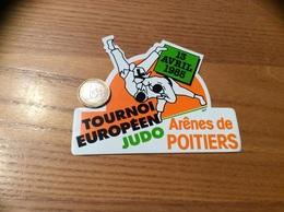 AUTOCOLLANT, Sticker «TOURNOI EUROPÉEN JUDO - 1985 - Arênes De POITIERS (86)» - Aufkleber