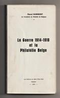 BELGIUM, La GUERRE 1914-1918 Et La PHILATÉLIE BELGE, Hubinont 1976, First World War, Postal History, In French - Correomilitar E Historia Postal