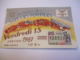 Loterie Nationale / Pupilles Des Sapeurs Pompiers/ Vendredi 13 / 1961       LOT82 - Billets De Loterie