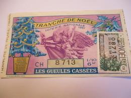 Loterie Nationale / Les Gueules Cassées/ Tranche De Noël / 1-10 éme  / 1961       LOT78 - Lottery Tickets