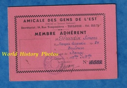 Carte Ancienne - TOULOUSE - Amicale Des Gens De L' Est - Simone GERARDIN , Réfugiée De Nancy - 1941 1944 Ww2 Guerre - Toulouse