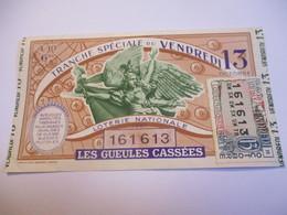 Loterie Nationale / Les Gueules Cassées/ Tranche Spéciale Du Vendredi 13/ 1-10 éme  / 1961       LOT79 - Lottery Tickets