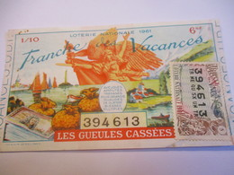 Loterie Nationale / Les Gueules Cassées/ Tranche Des Vacances/ 1-10 éme  / 1961       LOT80 - Lottery Tickets
