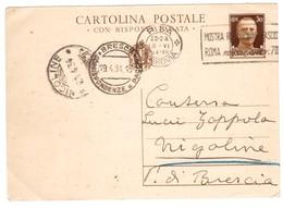 IZ384    Regno 1934 Cartolina Postale 30c Annullo Mostra Rivoluzione Fascista Per Nigoline Brescia - Entero Postal