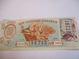 Loterie Nationale / Les Gueules Cassées/ Groupe IV 49 éme Tranche/ 1-10 éme  / 1961       LOT51 - Lottery Tickets