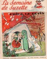 LA SEMAINE DE SUZETTE- 18 NOVEMBRE  1954- N° 51- FRILL LE LUTIN- MYRIAM FILLE DE L' ATLAS- PECHEUR D' ETOILES - La Semaine De Suzette