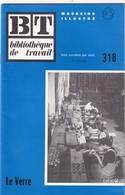 Bibliothèque De Travail, N° 318, Le Verre 1955 - 6-12 Ans