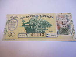 Loterie Nationale / Les Gueules Cassées/ Groupe V  21éme Tranche/ 1-10 éme  / 1961       LOT57 - Lottery Tickets