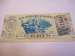 Loterie Nationale / Les Gueules Cassées/ Groupe III  14 éme Tranche/ 1-10 éme  / 1961       LOT59 - Lottery Tickets