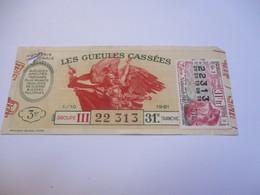 Loterie Nationale / Les Gueules Cassées/ Groupe III  31  éme Tranche/ 1-10 éme  / 1961       LOT63 - Lottery Tickets