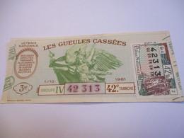 Loterie Nationale / Les Gueules Cassées/ Groupe IV 42  éme Tranche/ 1-10 éme  / 1961       LOT67 - Lottery Tickets