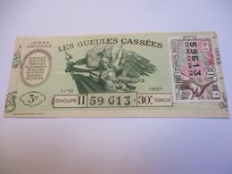 Loterie Nationale / Les Gueules Cassées/ Groupe II   30 éme Tranche/ 1-10 éme  / 1961       LOT73 - Lottery Tickets