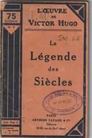 Victor Hugo. La Légende Des Siécles. Paris. Arthème Fayard Et Cie Editeurs. Volume 3. 1935 - Poëzie