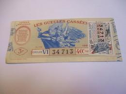 Loterie Nationale / Les Gueules Cassées/ Groupe VI  40 éme Tranche/ 1-10 éme  / 1961       LOT77 - Lottery Tickets