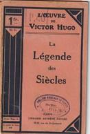 Victor Hugo. La Légende Des Siécles. Paris. Arthème Fayard Et Cie Editeurs. Volume 10. 1937. - Poëzie
