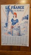 CALENDRIER 1935 LA FRANCE DE BORDEAUX ET DU SUD OUEST  EDITION J. BIERE FORMAT 31X 21 CM - Big : 1921-40