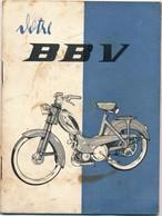 J60 - CARNET D'ENTRETIEN POUR LA MOBYLETTE PEUGEOT BBV - Année 1964 - 24 Pages - Vieux Papiers