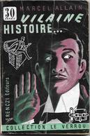 Vilaine Histoire ... Par Marcel Allain - Le Verrou N°8- Ferenczi - - Ferenczi