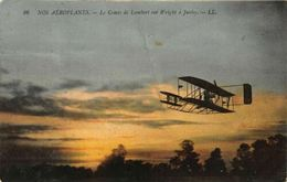 Nos Aeroplanes Le Comte De Lambert Sur Wright A Juvisy Postcard - Cartes Postales