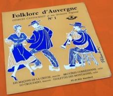 Vinyle 45 Tours  Folklore D' Auvergne N°1  Georges Cantournet Et Son Orchestre Régional. (1956) - Country Et Folk