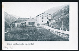 AK/CP Gasthof Laganda  Tirol  Suldental  Ungel/uncirc .um 1900   Erhaltung/Cond. 1- / 2  Nr. 00942 - Other