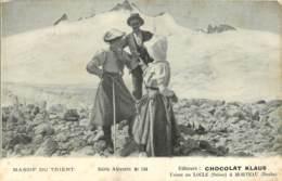 PUBLICITE - CHOCOLAT KLAUS - USINES  AU LOCLE ET MORTEAU - MASSIF DU TRIENT - Reclame
