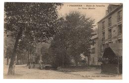 94 VAL DE MARNE - FRESNES Route De Versailles, Le Vieux Moulin (voir Descriptif) - Fresnes